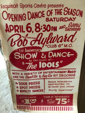 Esquimalt Sports Centre's 1st Anniversary Show & Dance with Club 6 MC Bob Aylward: The Idols @ Archie Browning Sports Centre Apr 6 1963 - Mar 4th @ Archie Browning Sports Centre