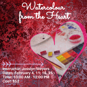 Watercolour From The Heart @ Online Feb 25 2021 - Jan 27th @ Online