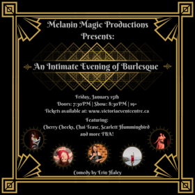 An Intimate Evening of Burlesque @ Victoria Event Centre Jan 15 2021 - Jan 21st @ Victoria Event Centre