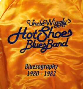 Photo- Wiggles-Cover-Back-CD-ARTjacket Copy  -   Uncle Wigglys Hot Shoes Blues Band