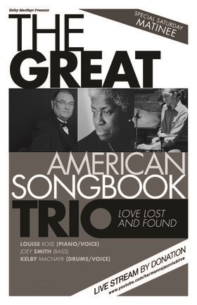 THE GREAT SONGBOOK TRIO PRESENTS: LOVE, LOST AND FOUND @ Hermann's Jazz Club Feb 20 2021 - Feb 25th @ Hermann's Jazz Club