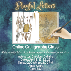 Playful Letters: An Online Calligraphy Workshop: C @ On Zoom Apr 8 2021 - Sep 25th @ On Zoom