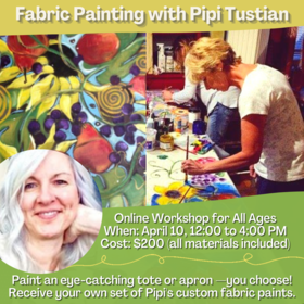 Fabric Painting: Your own tote or apron with Pipi Tustian @ On Zoom Apr 10 2021 - Feb 25th @ On Zoom