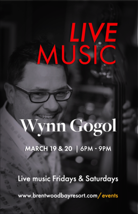 Live Music at Brentwood Bay Resort: Wynn Gogol @ Brentwood Bay Resort And Spa Mar 20 2021 - Apr 11th @ Brentwood Bay Resort And Spa