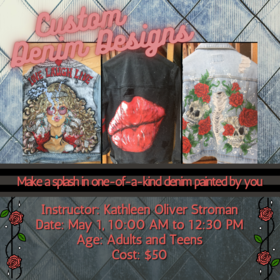 Art Class: Custom Denim Designs with painter Kathleen Stroman @ On Zoom May 1 2021 - Apr 13th @ On Zoom