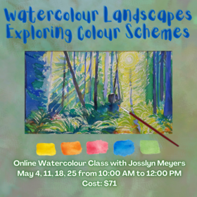 Watercolour Classes: Landscapes & Exploring Color Schemes @ On Zoom May 25 2021 - Apr 12th @ On Zoom