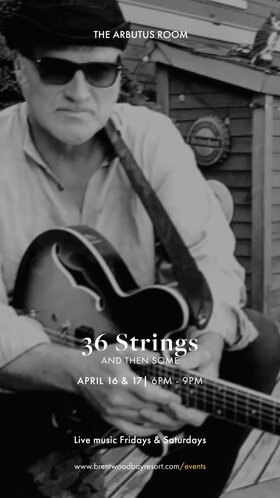 36 Strings Live Music Masters: 36 Strings, Sam Torrance, Mike Regimbal @ Brentwood Bay Resort And Spa Apr 16 2021 - Apr 21st @ Brentwood Bay Resort And Spa
