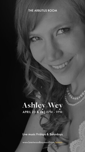 Ashley Wey Solo Piano with a Smile: Ashley Wey @ Brentwood Bay Resort And Spa Apr 23 2021 - Oct 23rd @ Brentwood Bay Resort And Spa