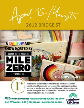 "ART SHOW ""Be the Rainbow"": ROSE COWLES @ MILE 0 custom coffee roasters Apr 15 2021 - Apr 21st @ MILE 0 custom coffee roasters"