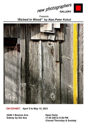 Etched in Wood: Alan Peter Kohut,  (photographer) @ new photographers GALLERY Apr 13 2021 - Oct 25th @ new photographers GALLERY