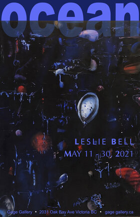 OCEAN: Leslie Bell @ Gage Gallery Arts Collective May 11 2021 - May 10th @ Gage Gallery Arts Collective