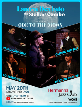 Laura Deviato & The Stellar Combo - Ode to the Moon: Laura Deviato, Pablo Cardenas, Olimpo Ortega, Louis Rudner, Hector Ramos @ Hermann's Jazz Club May 20 2021 - Sep 20th @ Hermann's Jazz Club