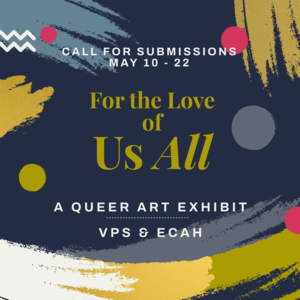 Call for Submissions - Queer Art Exhibit