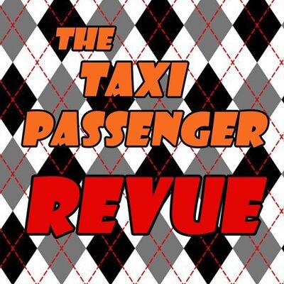 Profile Image: THE TAXI PASSENGER REVUE w/ Mike Robillard