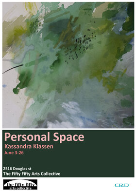 Personal Space: Kassandra Klassen - Sep 25th @ the fifty fifty arts collective