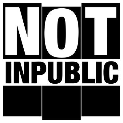 Profile Image: NOT INPUBLIC