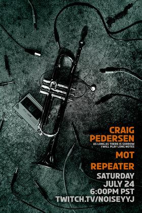 Lot 8 presents #noiseyyj:: Craig Pedersen, Mot, Repeater @ twitch.tv/noiseyyj Jul 24 2021 - Sep 24th @ twitch.tv/noiseyyj