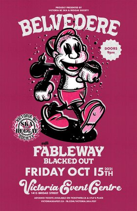 Belvedere, Fableway and Blacked Out: Belvedere, Fableway, Blacked Out @ Victoria Event Centre Oct 15 2021 - Sep 18th @ Victoria Event Centre