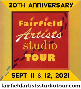 Fairfield Artists Studio Tour 2021 @ Fairfield Artist Studio Tour Sep 11 2021 - Oct 23rd @ Fairfield Artist Studio Tour