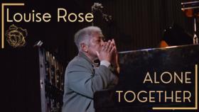 Louise Rose Alone Together: Episode 21 @ Hermann's Jazz Club Dec 15 2021 - Oct 16th @ Hermann's Jazz Club