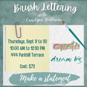 Brush Lettering Classes @ Ladysmith Waterfront Gallery Sep 30 2021 - Sep 23rd @ Ladysmith Waterfront Gallery