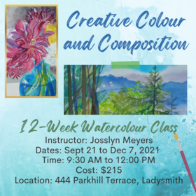 Creative Colour and Composition: Watercolour Classes @ Ladysmith Waterfront Gallery Dec 7 2021 - Oct 28th @ Ladysmith Waterfront Gallery