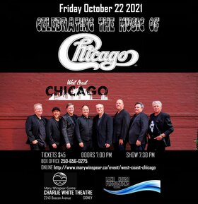 Celebrating the Music of Chicago!: West Coast Chicago @ The Mary Winspear Centre Oct 22 2021 - Sep 18th @ The Mary Winspear Centre
