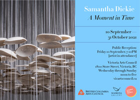 A Moment in Time: Samantha Dickie @ Victoria Arts Council Sep 10 2021 - Sep 27th @ Victoria Arts Council