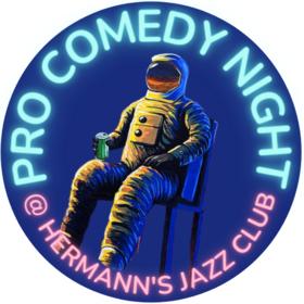 Pro Comedy Night @ Hermann's Jazz Club Oct 10 2021 - Oct 16th @ Hermann's Jazz Club