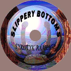 SLIPPERY BOTTOMS