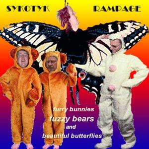 FURRY BUNNIES FUZZY BEARS AND BEAUTIFUL BUTTERFLIES