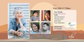 Eve Joseph, Troy Sebastian, Julie Paul , Patrick Friesen, Hiromi Goto @ Metro Studio Sep 29 2021 - Sep 18th @ Metro Studio