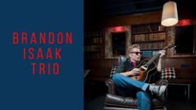Brandon Isaak Trio @ Hermann's Jazz Club Oct 6 2021 - Oct 16th @ Hermann's Jazz Club