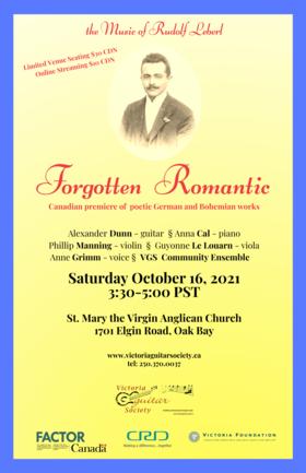 Forgotten Romantic: the Music of Rudolf Leberl: Alexander Dunn, Anna Cal, Phillip Manning, guyonne Le Louarn, Anne Grimm @ St. Mary