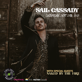 Vinyl Envy Presents: SAIL CASSADY, Naked by the Fire @ Vinyl Envy Sep 25 2021 - Sep 18th @ Vinyl Envy