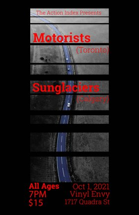 Motorists | Sunglaciers: Motorists, Sunglaciers @ Vinyl Envy Oct 1 2021 - Oct 16th @ Vinyl Envy