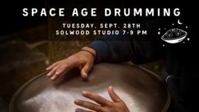 Learn to play Space Age Drums @ Solwood Studio  Sep 28 2021 - Sep 18th @ Solwood Studio