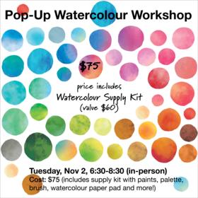 Pop up Watercolour Workshop @ Vancouver Island School of Art Nov 2 2021 - Sep 27th @ Vancouver Island School of Art