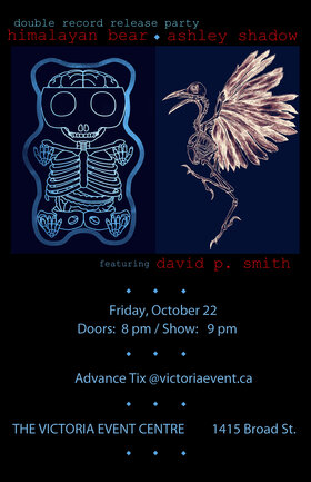 The Himalayan Bear, Ashley Shadow, David P. Smith @ Victoria Event Centre Oct 22 2021 - Oct 22nd @ Victoria Event Centre
