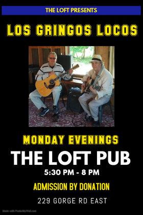 Los Gringos Locos @ The Loft (Victoria) Oct 18 2021 - Oct 19th @ The Loft (Victoria)