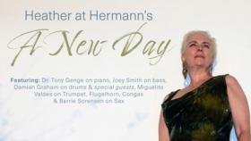 Heather at Hermann's - A New Day @ Hermann's Jazz Club Nov 26 2021 - Oct 16th @ Hermann's Jazz Club