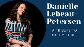 Danielle Lebeau-Petersen - A Tribute to Joni Mitchell @ Hermann's Jazz Club Nov 11 2021 - Oct 16th @ Hermann's Jazz Club