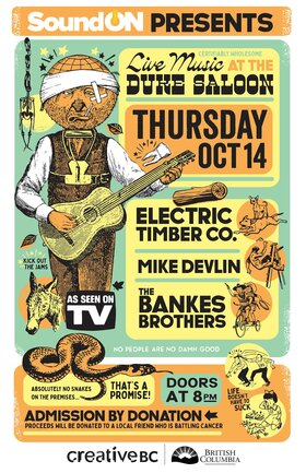 The Electric Timber Co., Mike Devlin, The Bankes Brothers @ The Duke Saloon Oct 14 2021 - Oct 23rd @ The Duke Saloon