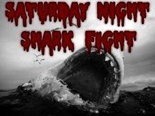 Profile Image: Saturday Night Shark Fight