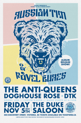 Russian Tim & Pavel Bures, The Anti-Queens, Doghouse Rose, DTK @ The Duke Saloon Nov 5 2021 - Oct 23rd @ The Duke Saloon