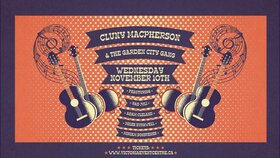 Cluny Macpherson , Garden City Gang @ Victoria Event Centre Nov 10 2021 - Oct 23rd @ Victoria Event Centre