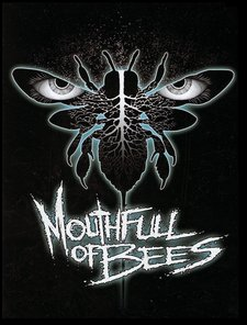 Mouthfull of Bees