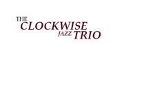 Clockwise Jazz Trio