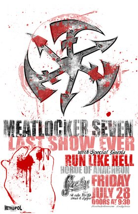 ML7's FINAL SHOW!!!: Meatlocker Seven, Run Like Hell, Horde Of Anachron @ Lucky Bar Jul 28 2006 - Feb 25th @ Lucky Bar