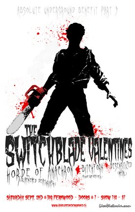 Absolute Underground Fundraiser: The Switchblade Valentines, Horde Of Anachron, Desensitized, Bitchfork @ Fernwood (NRG) Community Centre Sep 2 2006 - Feb 25th @ Fernwood (NRG) Community Centre
